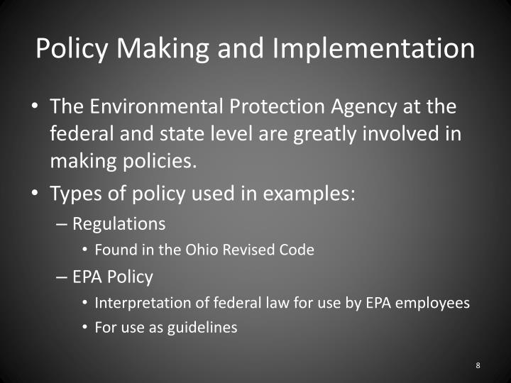 Policy Making and Implementation