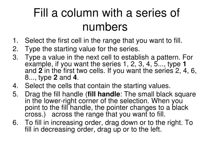 Fill a column with a series of numbers