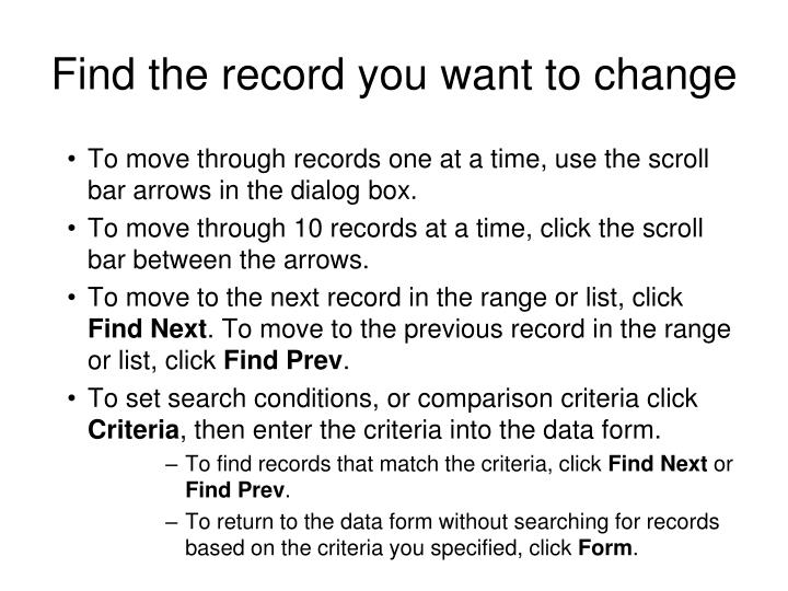 Find the record you want to change