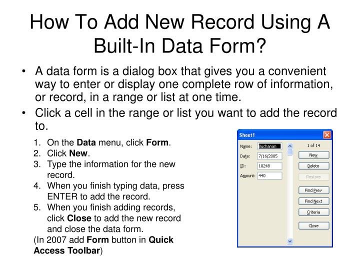 How To Add New Record Using A Built-In Data Form?