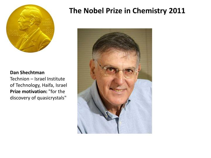 Ppt the nobel prize in chemistry 2011 powerpoint presentation.
