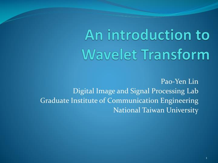 an introduction to wavelet transform n.