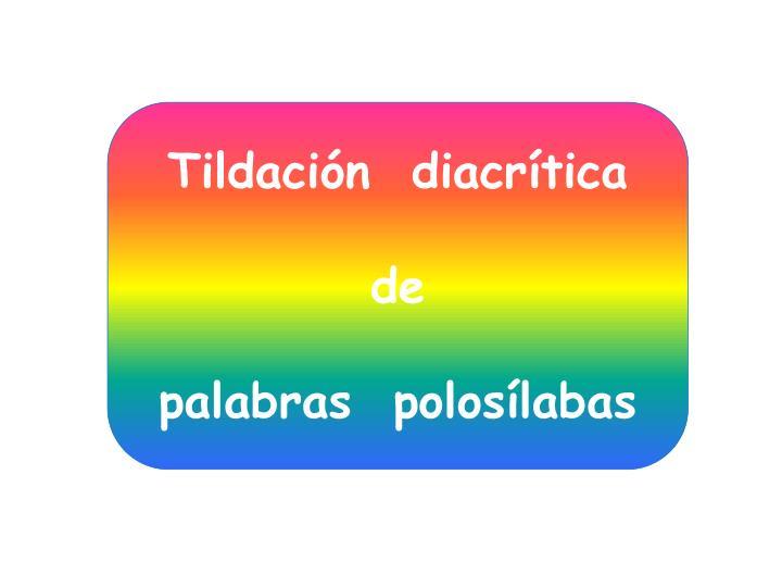 Tildación  diacrítica
