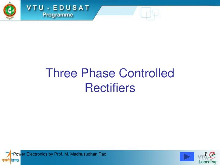 three phase controlled rectifiers n.