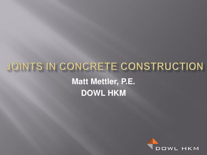joints in concrete construction n.