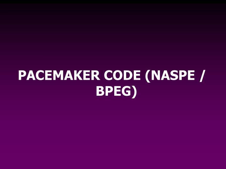 PACEMAKER CODE (NASPE / BPEG)