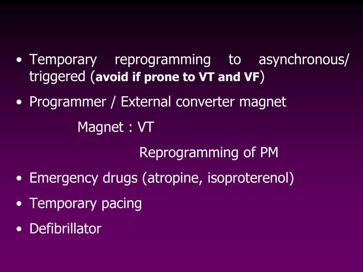 Temporary reprogramming to asynchronous/ triggered (