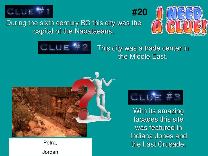 During the sixth century BC this city was the capital of the Nabataeans.