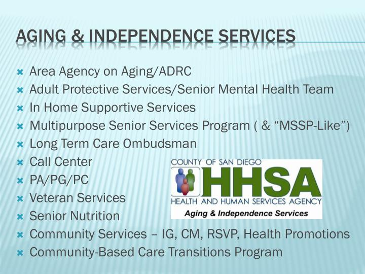 Aging independence services