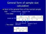 general form of sample size calculation