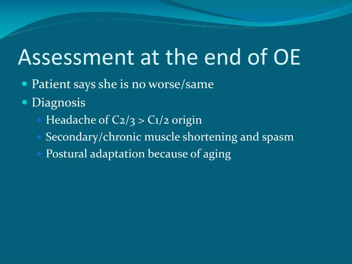 Assessment at the end of OE