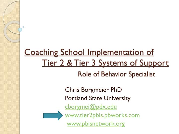 coaching school implementation of tier 2 tier 3 systems of support role of behavior specialist n.