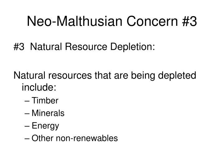 Neo-Malthusian Concern #3