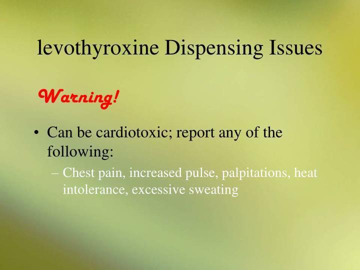 levothyroxine Dispensing Issues