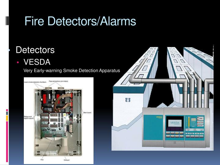 Fire Detectors/Alarms