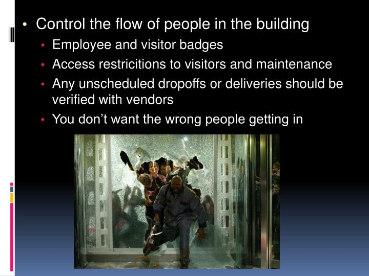 Control the flow of people in the building
