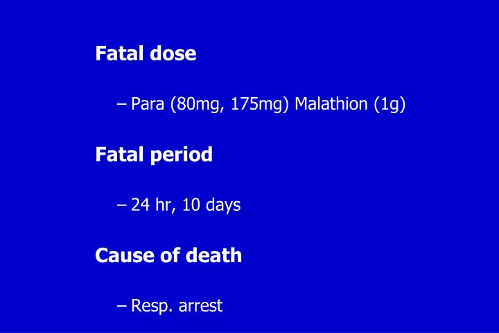 Fatal dose