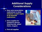 additional supply considerations