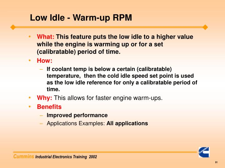 Low Idle - Warm-up RPM