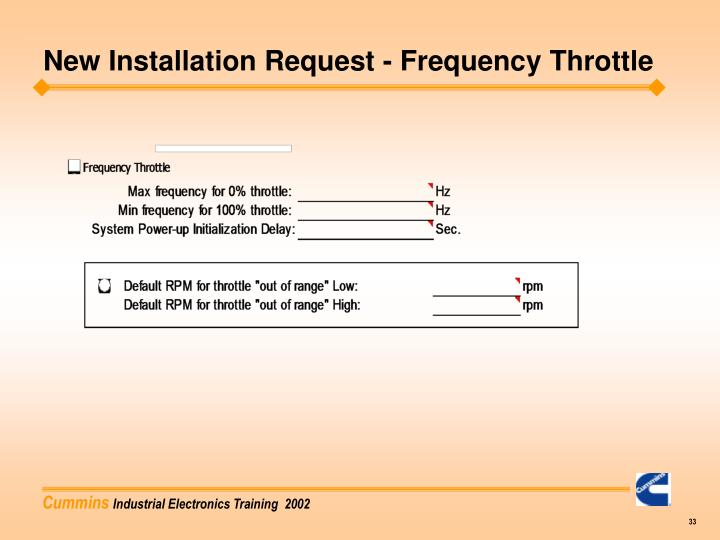 New Installation Request - Frequency Throttle