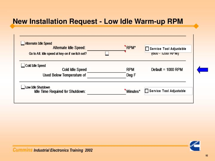 New Installation Request - Low Idle Warm-up RPM