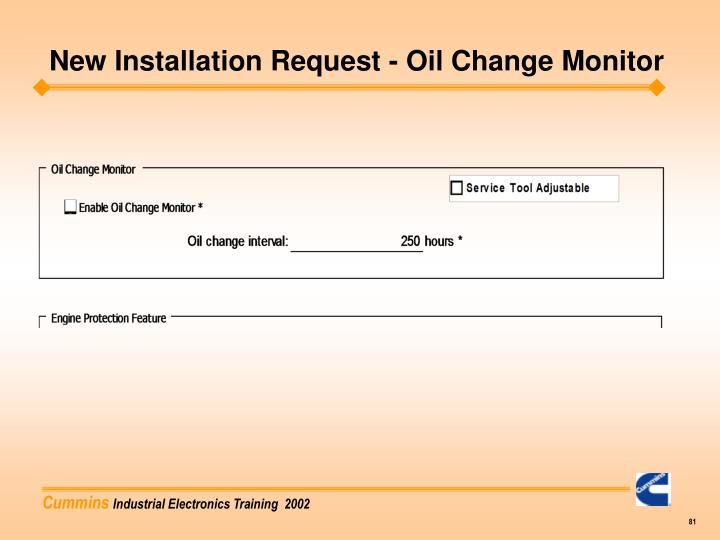 New Installation Request - Oil Change Monitor