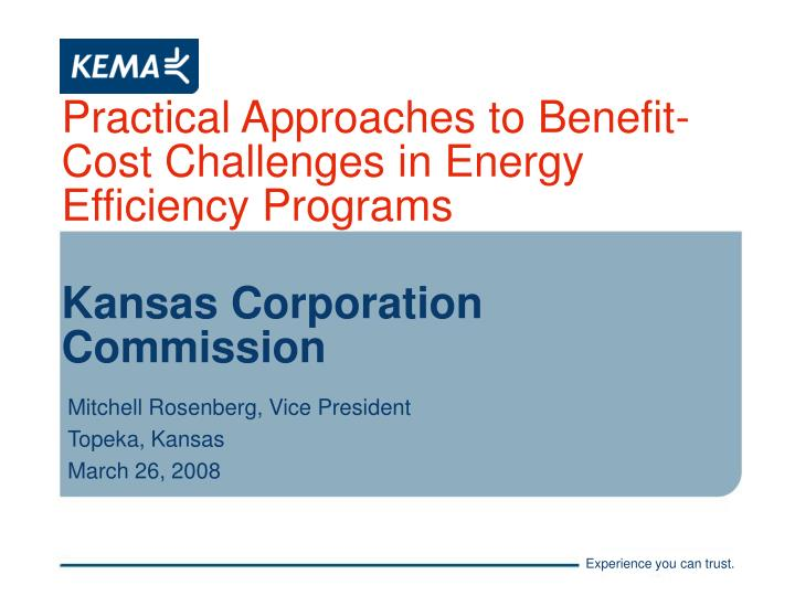 Practical approaches to benefit cost challenges in energy efficiency programs