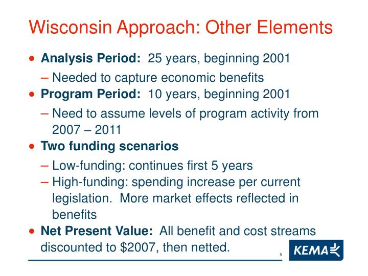 Wisconsin Approach: Other Elements