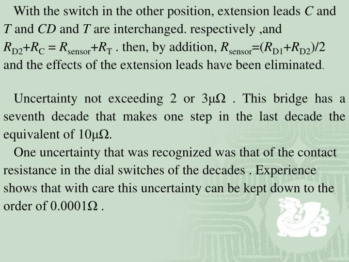 With the switch in the other position, extension leads