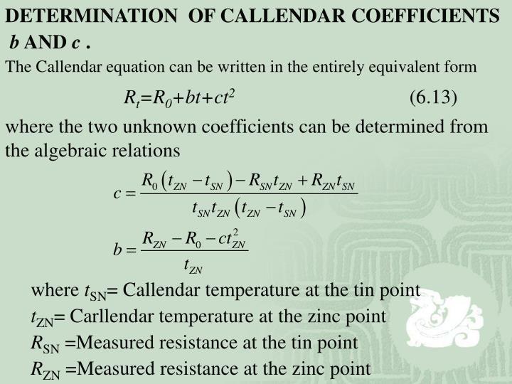 DETERMINATION  OF CALLENDAR COEFFICIENTS
