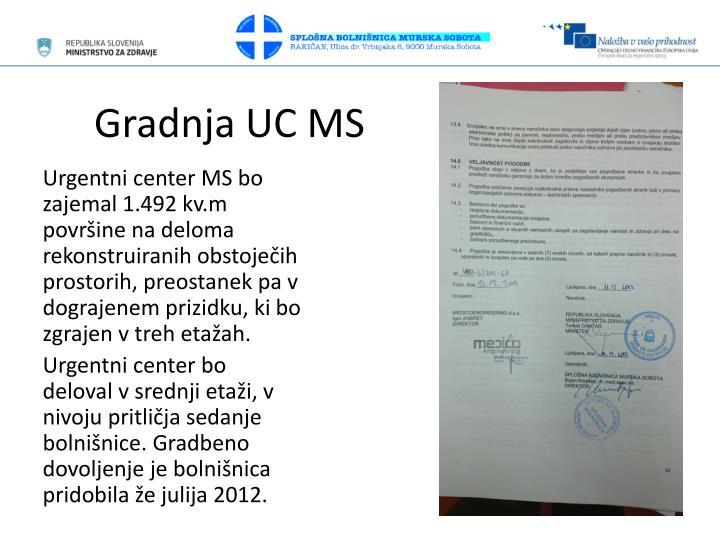 Gradnja UC MS