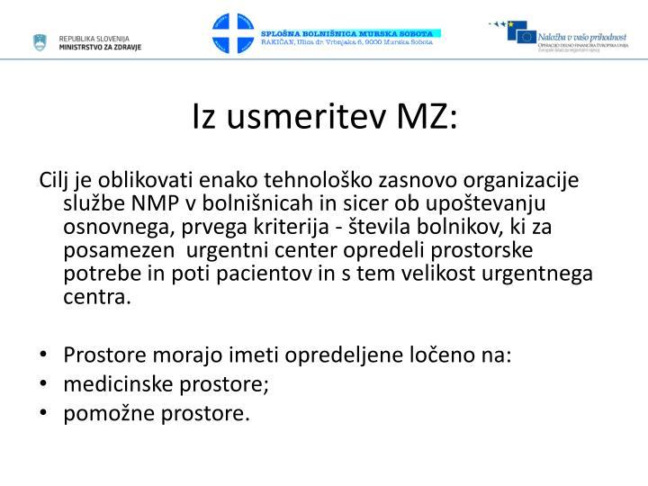 Iz usmeritev MZ: