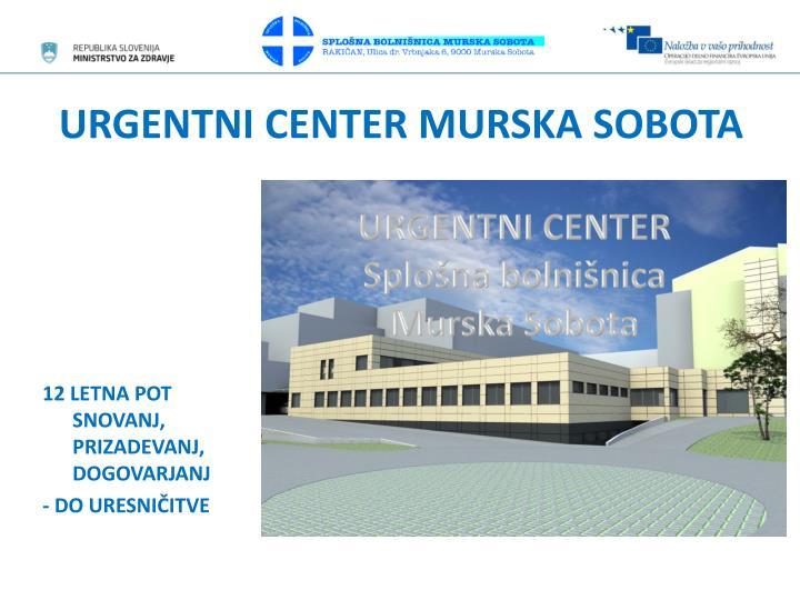 Urgentni center murska sobota