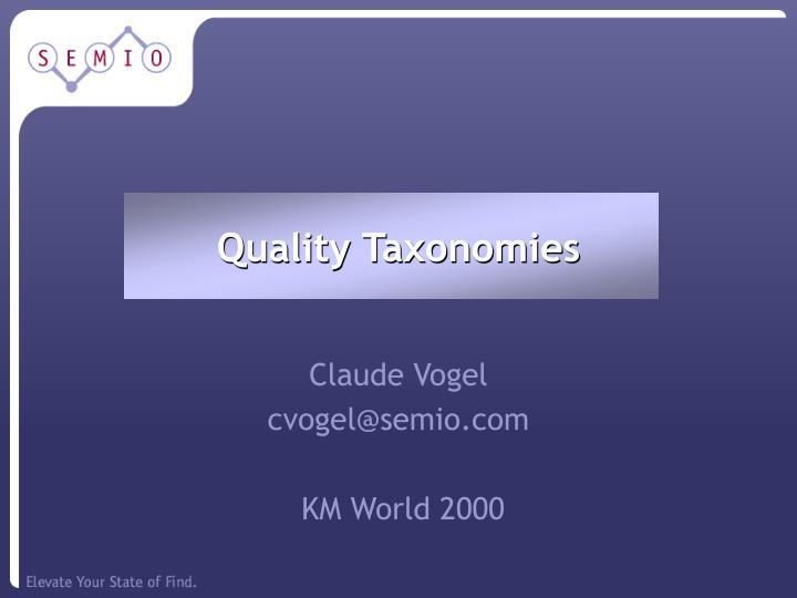 Quality Taxonomies