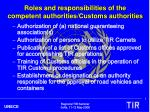 roles and responsibilities of the competent authorities customs authorities