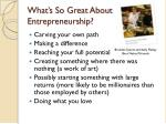 what s so great about entrepreneurship