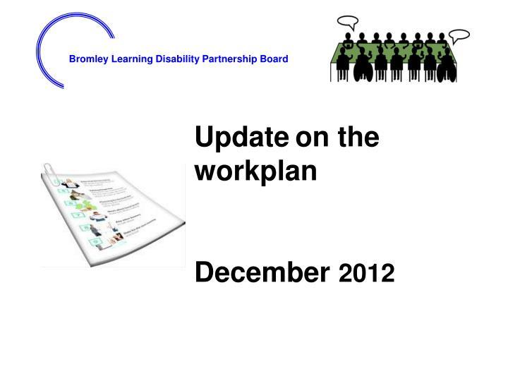 Update on the workplan december 2012