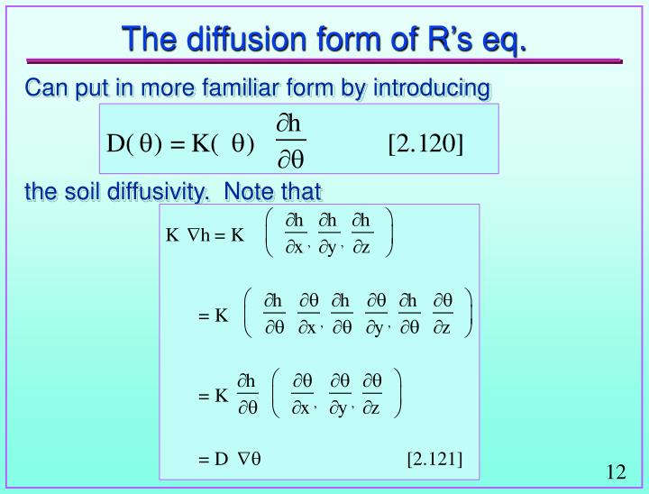 The diffusion form of R's eq.