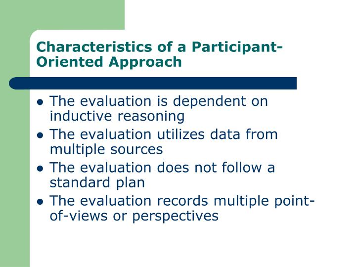 Characteristics of a participant oriented approach
