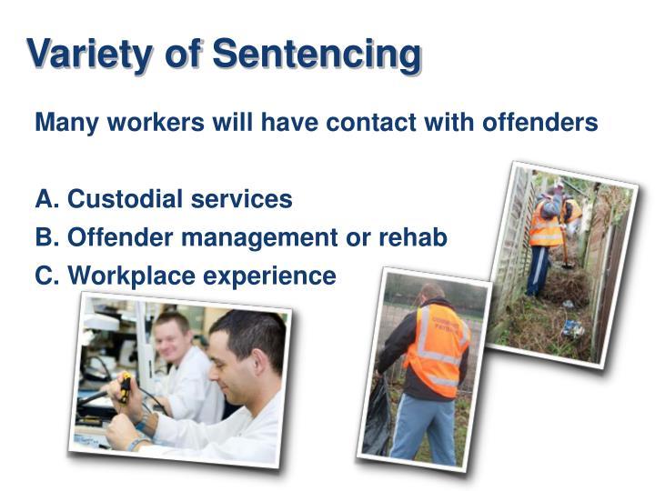 Variety of Sentencing
