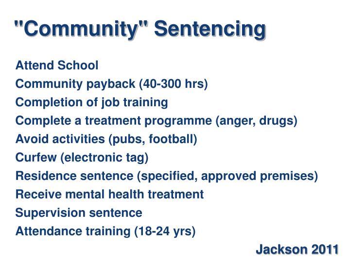 """Community"" Sentencing"