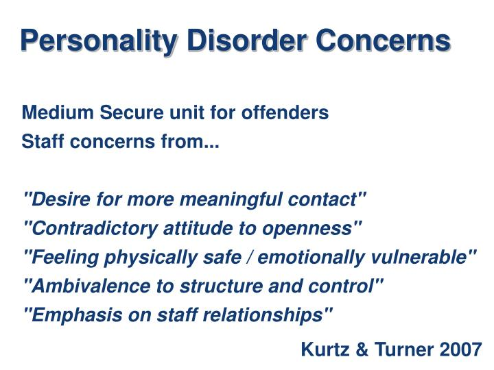 Personality Disorder Concerns