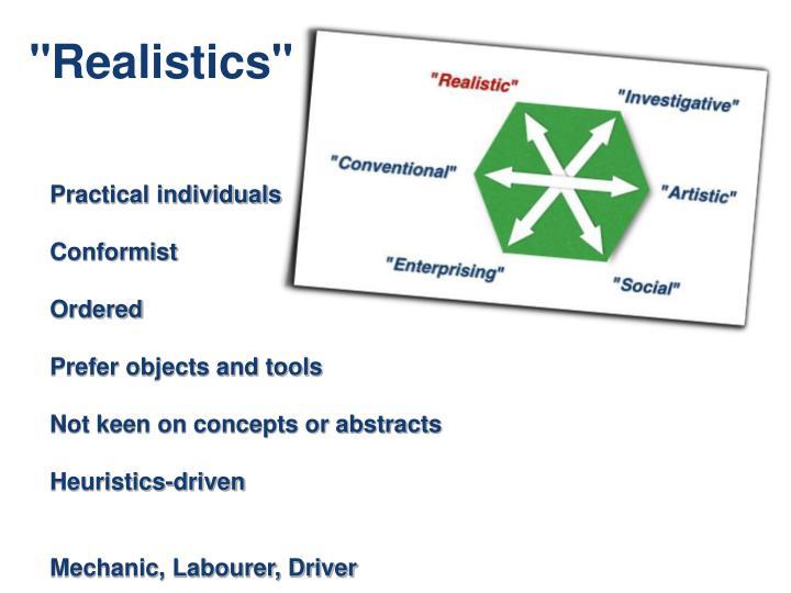 """Realistics"""