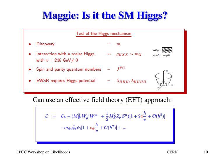 Maggie: