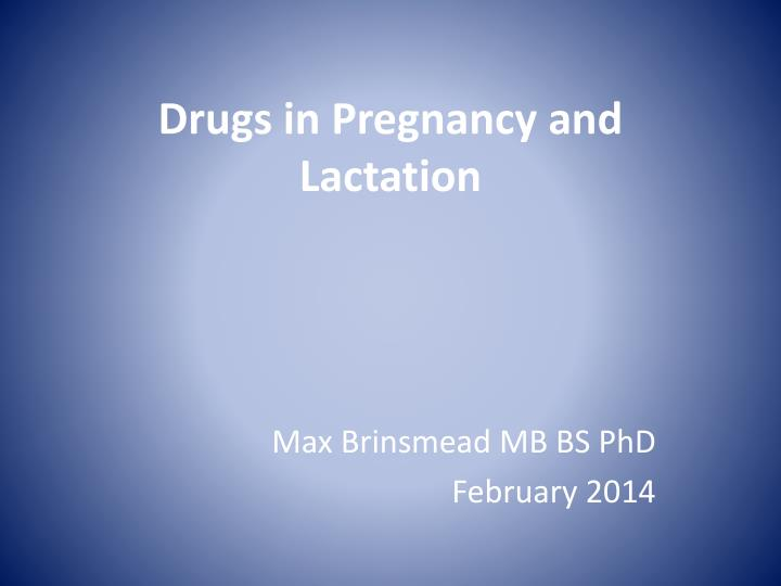 drugs in pregnancy and lactation n.