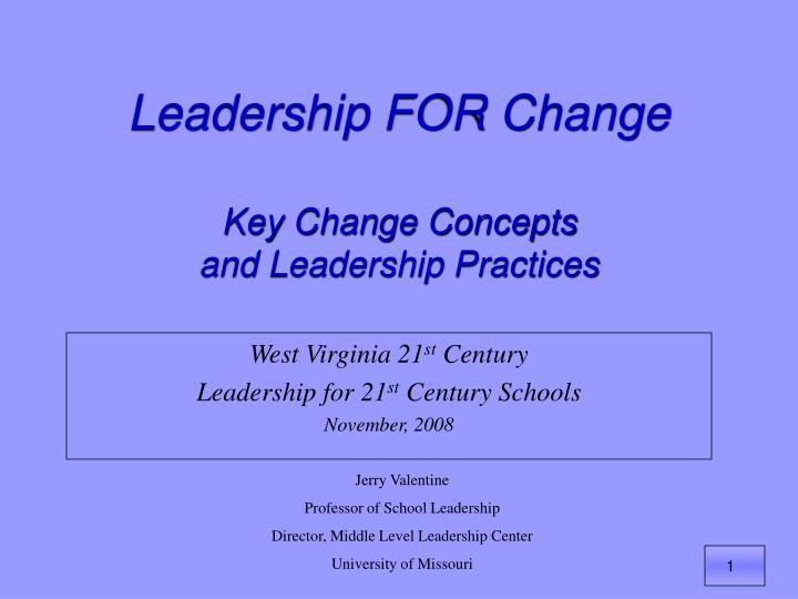 leadership for change key change concepts and leadership practices n.
