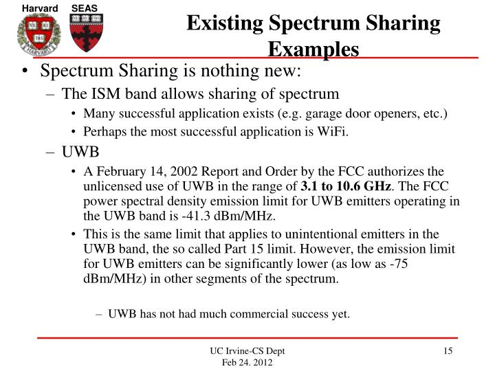 Existing Spectrum Sharing Examples