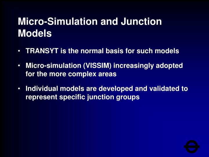Micro-Simulation and Junction Models
