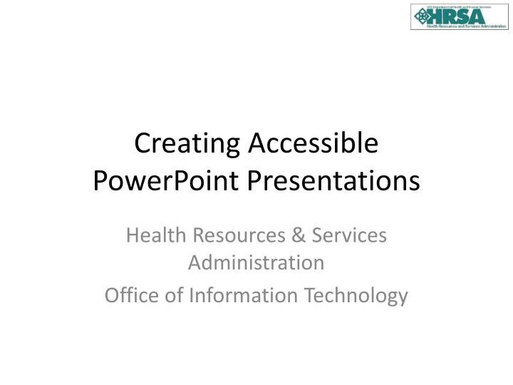 creating accessible powerpoint presentations n.