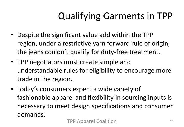 Qualifying Garments in TPP